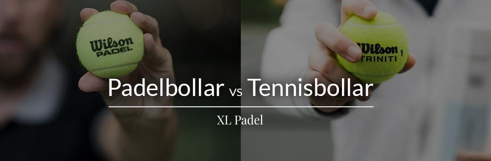padelbollar vs tennisbollar